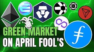 GREEN CRYPTO MARKET on APRIL FOOLS + Filecoin, Tron and Altcoins EXPLODE