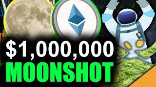 ETHEREUM Million Dollar MOONSHOT (TOP Reason Why)