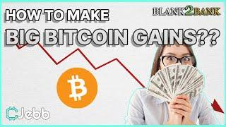HOW TO MAKE MONEY IN ANY TYPE OF MARKET!! - Profit When Bitcoin Crashes!! -Blank2Bank