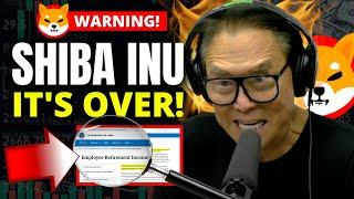 SHIBA INU IT'S OVER FOR THEM!!! Prepare For What's Coming Next! | Robert Kiyosaki