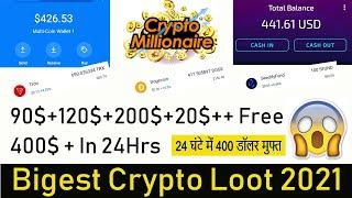 100$ + 120$ + 200$ Free | Biggest Crypto loot | Free Airdrops worth 500$ | Crypto Millionaire |