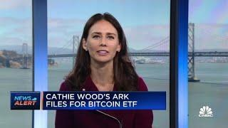 Cathie Wood's ARK Invest files for bitcoin ETF