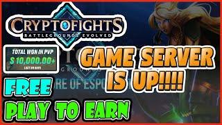 FREE PLAY TO EARN CRYPTO CRYPTOFIGHTS SERVER UP - BEST NFT GAME -BLOCKCHAIN GAMES CASH GOOD GRAPHICS