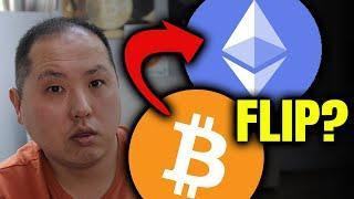 CAN ETHEREUM FLIP ABOVE BITCOIN??