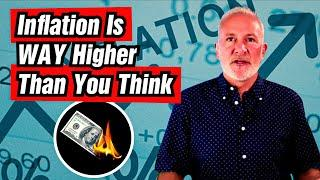 Peter Schiff: Inflation is WAY higher than you think.