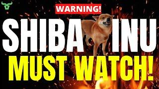 SHIBA INU MUST WATCH!!! You Need To Know This Before It's Too Late!