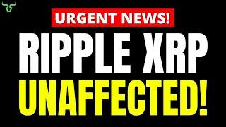 Ripple XRP UNAFFECTED!!! GREAT NEWS FOR INVESTORS! | Brad Garlinghouse