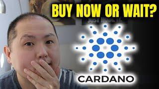 BUY CARDANO NOW OR WAIT UNTIL AFTER COINBASE LISTING???