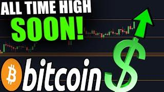 BITCOIN ABOUT TO BREAK ATH SOON! [Next Few Hours.. PREPARE NOW!]