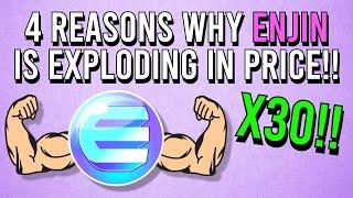 4 REASONS WHY ENJIN (ENJ) KEEPS ON GOING UP! 30X IN 2021