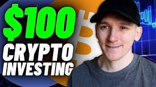 Crypto Investing with $100? (How to Start Investing in Crypto)