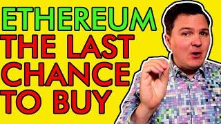 Last Chance to Buy Ethereum Before Massive Price Break Out! [Are You Ready!]
