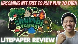 Chumbi Valley NFT Game | Free To Play | Play To Earn | Litepaper Review  (Tagalog)