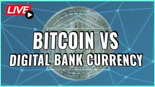 Bitcoin vs. Digital Bank Currencies! How will the Bitcoin Price be affected? Coffee N Crypto Live