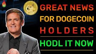 ALL DOGECOIN HOLDERS NEED TO KNOW WHAT MARK CUBAN DID TODAY! | DOGECOIN NEWS