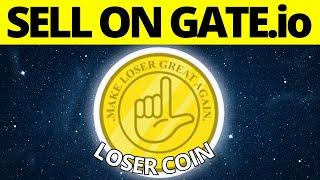 How To Sell Loser Coin LOWB On GATEio