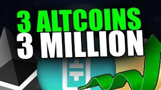 3 ALTCOINS TO 3 MILLION - Top Altcoins At A Discount