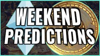 New Bitcoin Price Prediction for THIS Weekend! + Ethereum at CRITICAL decision point!!