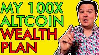 MY 100X ALTCOIN GEM WEALTH CREATION STRATEGY! 2021 CRYPTO BULL RUN WILL BE LIFE CHANGING