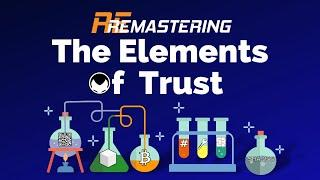 ReMastering - Bitcoin & the Elements of Trust: how do chemistry, cooking, & lego relate to bitcoin?