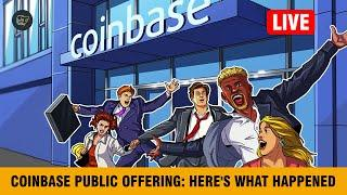 BREAKING: Coinbase ends day at $85.8 billion valuation | Coinbase direct listing in review