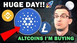 HUGE DAY FOR CRYPTO!! What Altcoins I'm Buying
