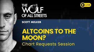 Altcoins To The Moon? Chart Request Session W/ Scott Melker