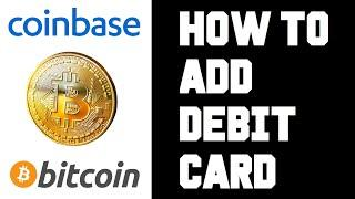 Coinbase How To Add Debit Card - Coinbase How To Link Debit Card - Coinbase How To Add Money