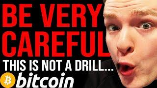 BITCOIN IN DANGER THIS IS URGENT!!!! [NOT CLICKBAIT] Very important warning....
