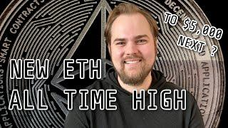 New Ethereum All Time Highs! Is 5k Next?