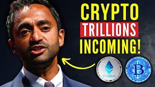 Chamath Palihapitiya Bitcoin 'There are TRILLIONS Coming for Crypto!' Bitcoin & Ethereum Prediction