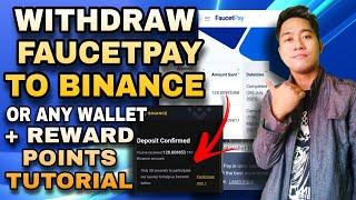 HOW TO WITHDRAW FAUCETPAY TO BINANCE OR ANY WALLET + FAUCETPAY REWARD POINTS TUTORIAL 2021