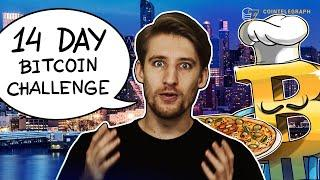 I Survived On Bitcoin For 14 Days | Cointelegraph Documentary