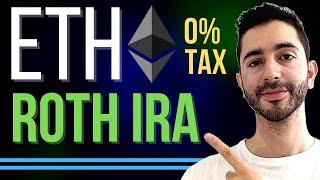 7 Reasons ETHEREUM Is In My CRYPTO ROTH IRA