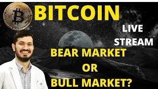 BITCOIN - WHEN ARE WE  IN A BEAR MARKET?
