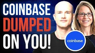 COINBASE DUMPED ON YOU!!
