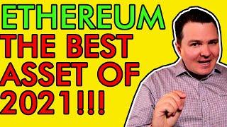 ETHEREUM, NOT BITCOIN, THE BEST INVESTMENT OF 2021, HERE'S MY PREDICTION [Crypto News Today]