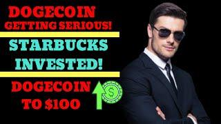 Dogecoin Is Getting BIG INVESTMENTS (This Is Huge!) Starbucks, Elon Musk, Bullish - Dogecoin News