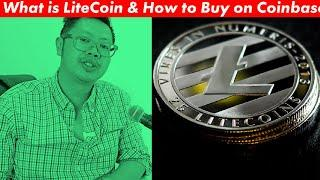 What is LiteCoin (LTC) and How to Buy on Coinbase