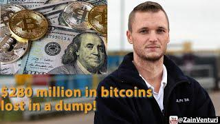 280 Million Dollars Worth Of Bitcoins Lost In A Dump