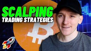 Top 3 Best Crypto Scalping Strategies (Simple to Implement!!)