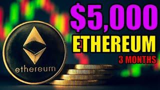 Ethereum to $5000 in 3 months? LAST CHANCE To Buy Ethereum? MASSIVE Cryptocurrency Price INEVITABLE!