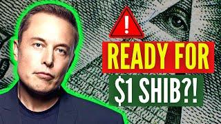 WHY ELON MUSK STATES SHIBA INU COIN WILL HIT $1 (SHOCKING EXPLANATION)