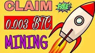 Earn Free Bitcoin Today Mining With This Site|Claim 0.003Btc Now No Hack No Investment(Crypto Today)