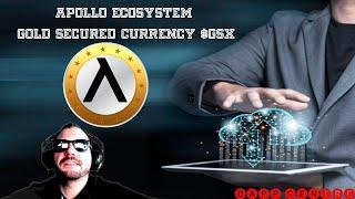 APOLLO ECOYSTEM! GOLD SECURED CURRENCY $GSX TOKEN!