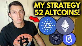 52 ALTCOINS PRICE UPDATES | MY CRYPTO INVESTMENT STRATEGY FOR THE BITCOIN BULL MARKET [Part 1]