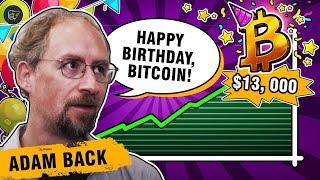 Bitcoin's birthday: Back to the roots with Adam Back