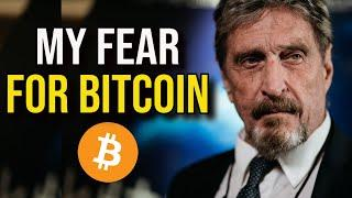 John McAfee - EVERY BITCOIN AND CRYPTO HOLDERS MUST HEAR THIS!