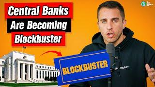 Central Banks Are Being Disrupted Like Blockbuster