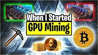 When I Started GPU Mining | Crypto Thoughts